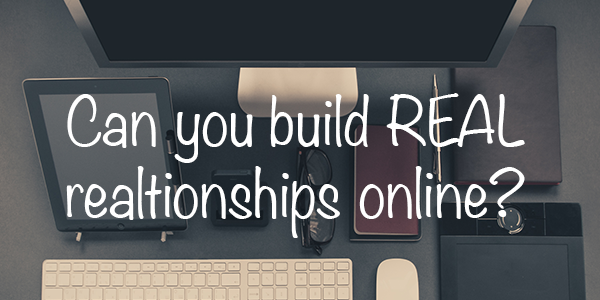 Words over keyboard Can you build online relationships